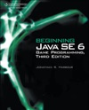 Beginning Java SE 6 Game Programming Third Edition