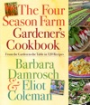The Four Season Farm Gardeners Cookbook