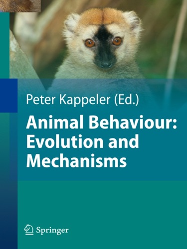 Animal Behaviour Evolution and Mechanisms