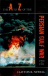 The A To Z Of The Persian Gulf War 1990 - 1991