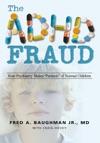 The Adhd Fraud