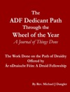 The ADF Dedicant Path Through The Wheel Of The Year