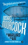 The Warlord Of The Air A Nomad Of The Time Streams Novel