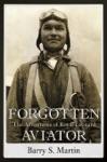 Forgotten Aviator The Adventures Of Royal Leonard