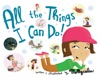 All The Things I Can Do