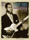 Elmore James - Master Of The Electric Slide Guitar Songbook
