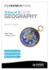 My Revision Notes Edexcel B GCSE Geography Second Edition