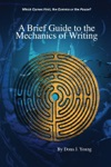 A Brief Guide To The Mechanics Of Writing