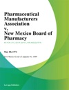 Pharmaceutical Manufacturers Association V New Mexico Board Of Pharmacy