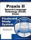 Praxis II Speech-Language Pathology 0330 Exam Flashcard Study System