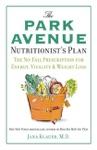 The Park Avenue Nutritionists Plan