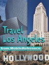 Los Angeles California Illustrated Travel Guide  Maps Includes Hollywood Disneyland Universal Studios Mobi Travel