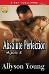Absolute Perfection Aspire 3