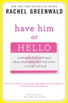 Have Him At Hello