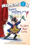Fancy Nancy The Show Must Go On