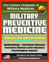 21st Century Textbooks Of Military Medicine - Military Preventive Medicine Mobilization And Deployment Volume 2 - Epidemiology Infectious Diseases After Disasters Emergency War Surgery Series