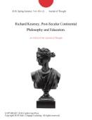 Richard Kearney, Post-Secular Continental Philosophy and Education.