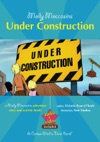 Molly Moccasins -- Under Construction Read Aloud Version