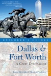 Explorers Guide Dallas  Fort Worth A Great Destination