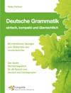 Deutsche Grammatik - Einfach Kompakt Und Bersichtlich
