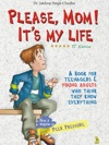 Please Mom Its My Life