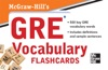 McGraw-Hills GRE Vocabulary Flashcards