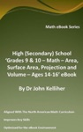 High Secondary School Grades 9  10 - Math  Area Surface Area Projection And Volume  Ages 14-16 EBook