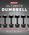 Mens Health Ultimate Dumbbell Guide