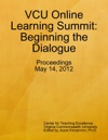 VCU Online Learning Summit Beginning The Dialogue