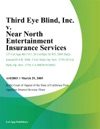 Third Eye Blind Inc V Near North Entertainment Insurance Services LLC