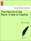 The Hermit Of The Rock A Tale Of Cashel VOL II