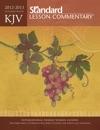 KJV Standard Lesson Commentary  2012-2013
