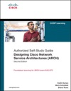 Designing Cisco Network Service Architectures ARCH Authorized Self-Study Guide 2e