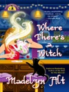 Where Theres A Witch