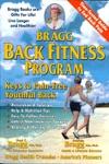 Bragg Back Fitness Program Keys To Pain-Free Youthful Back