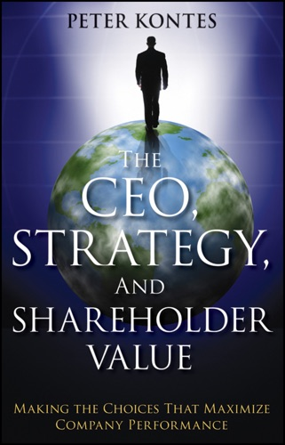 The CEO Strategy and Shareholder Value