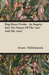 Drg-Drsya Viveka - An Inquiry Into The Nature Of The Seer And The Seen