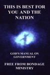 This Is Best For You And The Nation Gods Manual On Government