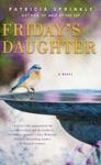 Fridays Daughter
