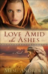 Love Amid The Ashes  Book 1