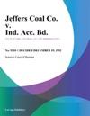 Jeffers Coal Co V Ind Acc Bd