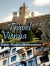 Vienna Austria Illustrated Travel Guide Phrasebook  Maps Mobi Travel