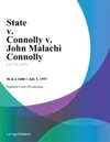 State V Connolly V John Malachi Connolly