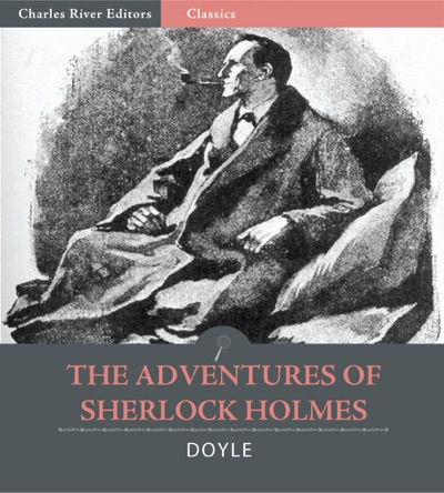 The Adventures of Sherlock Holmes Illustrated Edition