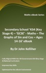 Secondary School KS4 Key Stage 4  GCSE - Maths  The Graphs Of Sin And Cos  Ages 14-16 EBook