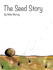 THE SEED STORY