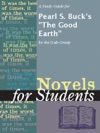 A Study Guide For Pearl S Bucks The Good Earth