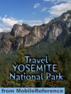 Yosemite National Park Illustrated Travel Guide  Maps Mobi Travel