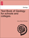 Text Book Of Geology For Schools And Colleges