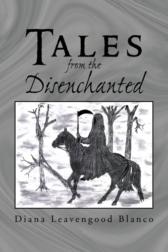 Tales From The Disenchanted
